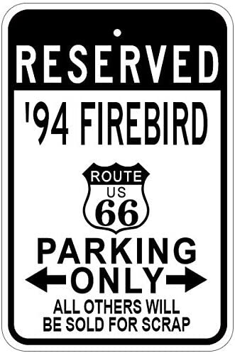 Vinmea Metal Signs 1994 94 Pontiac Firebird Route 66 Aluminium Parkschild 30 5 X 45 7 Cm