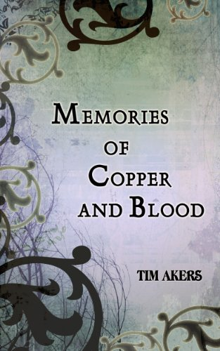 book cover of Memories of Copper and Blood
