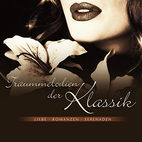 Various artists Stream or buy for $6.99 · Traummelodien der Klassik