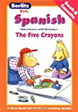 The Five Crayons, Chris L. Demarest, 283156543X
