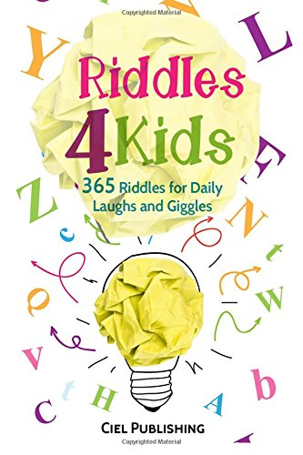 Riddles For Kids: 365 Riddles for Daily Laughs and Giggles (Riddles, Brainteasers, Puzzles) -