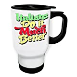 Italians Do It Much Better White Thermo Travel Mug 14oz s177tw