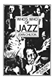Who's Who of Jazz, John Chilton, 0306802430