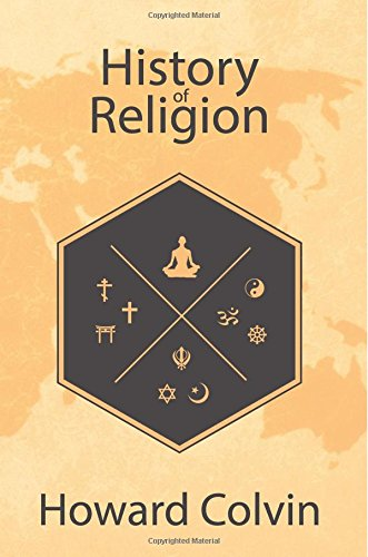 History of Religion: Complete Guide to World Religions and Religion in America, including the History of Christianity, Islam, Judaism, Atheism, Mythology, Buddhism, Hinduism, and more ebook