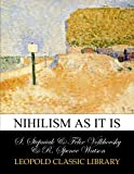 img - for Nihilism as it is book / textbook / text book
