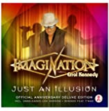 Just An Illusion (Official Anniversary Deluxe Edition) [feat. Errol Kennedy]