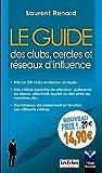 Le guide des clubs, cercles et réseaux d'influence