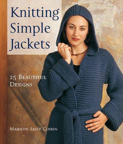 Knitting Simple Jackets: 25 Beautiful Designs