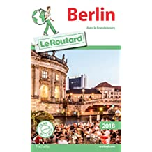Guide du Routard Berlin 2018 (French Edition)