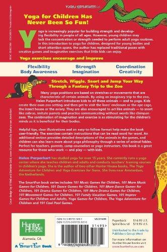 The Yoga Zoo Adventure Animal Poses And Games For Little Kids SmartFun Activity Books Helen Purperhart Barbara Van Amelsfort 9780897935050