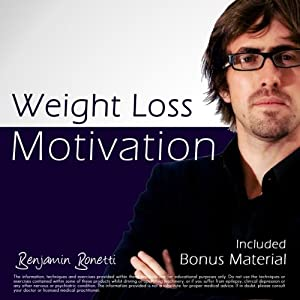 Weight Loss Motivation - Plus International Bestselling Relaxation Audio Speech