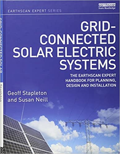 Grid-connected Solar Electric Systems: The Earthscan Expert Handbook ...