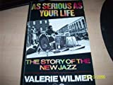 As Serious As Your Life, Valerie Wilmer, 1852422343