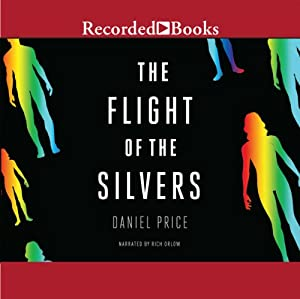 The Flight of the Silvers Audiobook
