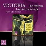 Victoria: The Sixteen Tenebrae Responsitories