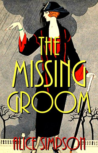 The Missing Groom: A Jane Carter Historical Cozy (Book Three) (Jane Carter Historical Cozy Mysteries 3) by [Simpson, Alice]
