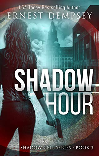 (Shadow Hour: A Shadow Cell Thriller (The Shadow Cell Series Book 3))