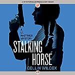 Stalking Horse   Collin Wilcox