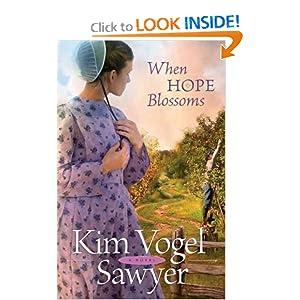 When Hope Blossoms Kim Vogel Sawyer