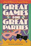 Great Games for Great Parties, Andrea Campbell, 0806983183