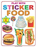 Play with Sticker - Food (My Sticker Activity Books)