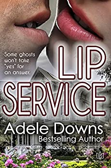 Lip Service by [Downs, Adele]