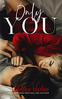 Only You (One and Only Book 1) by [Harlow, Melanie]