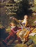 Fragonard's Progress of Love at the Frick Collection, Colin B. Bailey, 1904832601