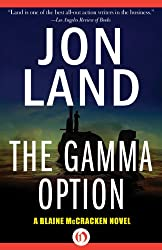The Gamma Option (The Blaine McCracken Novels Book 3)