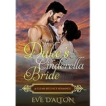 The Duke's Cinderella Bride: A Regency Romance