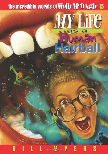 Human Hairball Incredible Worlds McDoogle
