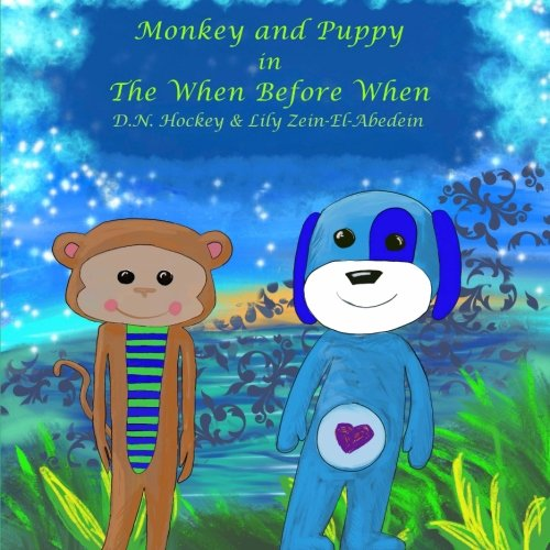 Monkey and Puppy in the When Before When: A Ramadan Tale