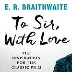 To Sir, with Love | E. R. Braithwaite