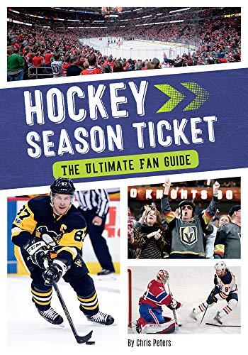 Hockey Season Ticket: The Ultimate Fan Guide (Season Ticket (Set of 4)) por Chris Peters