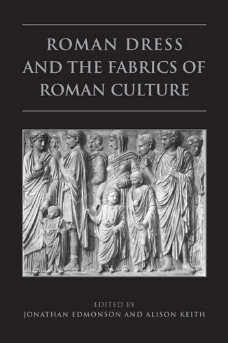Roman Dress and the  Fabrics of  Roman Culture (Phoenix Supplementary Volumes)]()