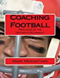Coaching Football, Mark Meriwether, 1480038784