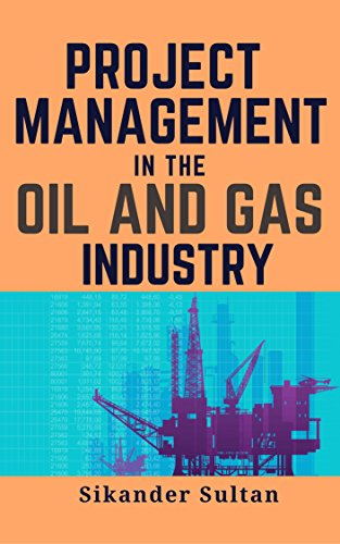 PROJECT MANAGEMENT IN OIL AND GAS INDUSTRY cover