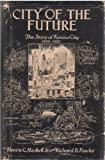 img - for City of the Future: The story of Kansas City 1850-1950 book / textbook / text book