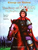The Story of Mulan the Daughter and the Warrior