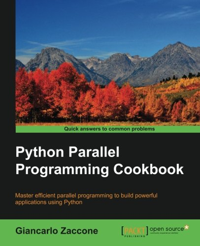 Book cover of Python Parallel Programming Cookbook by Giancarlo Zaccone