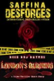img - for London's Burning (Rose Red Rhymes - DCI Cass Rose short thrillers Book 3) book / textbook / text book