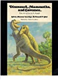 Dinosaurs, Mammoths, and Cavemen, Sylvia M. Czerkas and Donald F. Glut, 0525477098