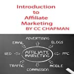 Introduction to Affiliate Marketing | CC Chapman