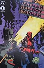 BATMAN/ HELLBOY/ STARMAN #2 (of 2), February…