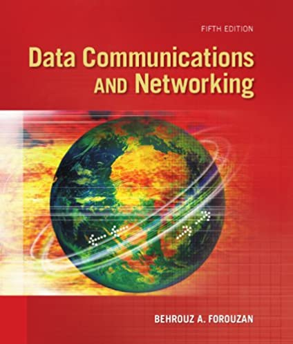 Data communication and networking forouzan 5th edition