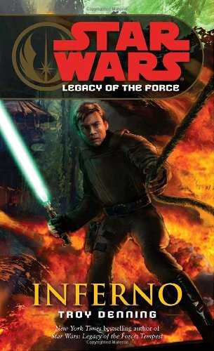Star Wars: Legacy of the Force 6 - Inferno - Book  of the Star Wars Legends