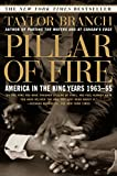 Pillar of Fire : America in the King Years 1963-65