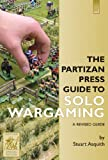 The Partizan Press Guide to Solo Wargaming