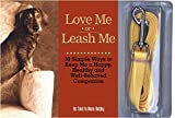Love Me or Leash Me, Anne Bobby, 1579122159