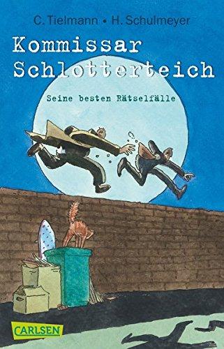 Kommissar Schlotterteich: Seine besten Rätselfälle